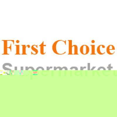 First Choice Supermarket Flyer - Circular - Catalog
